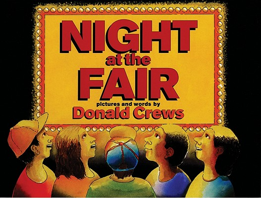 Night at the Fair By Crews, Donald