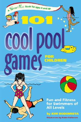 101 Cool Pool Games for Children By Rodomista, Kim/ Patterson, Robin (ILT)